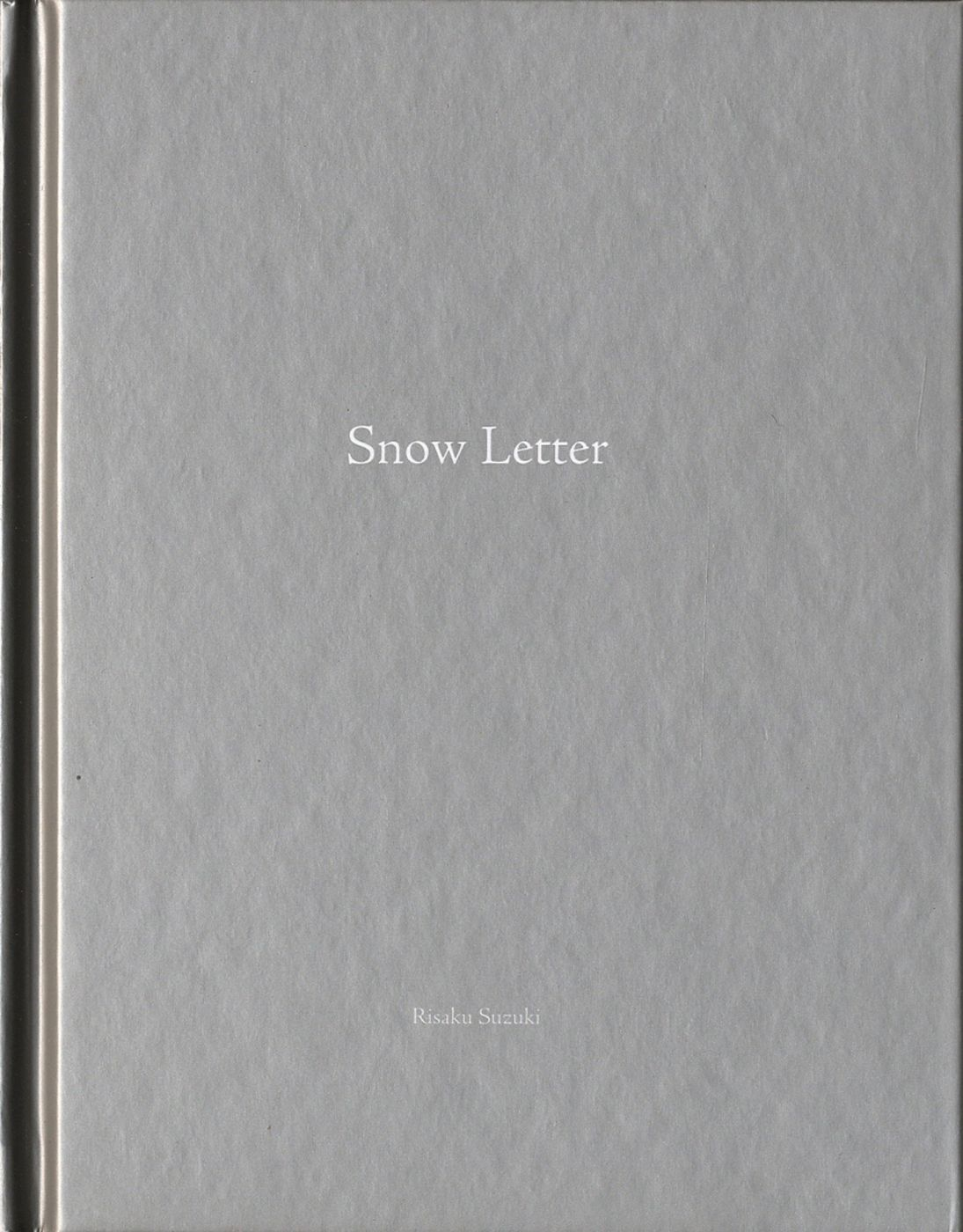 Risaku Suzuki: Snow Letter (One Picture Book #80), Limited Edition (with Print)