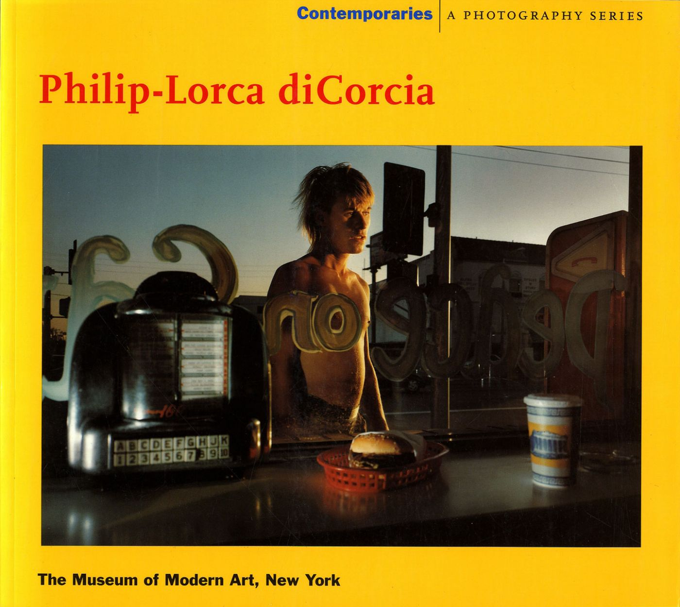 Philip-Lorca diCorcia: Contemporaries (First Softcover Edition)