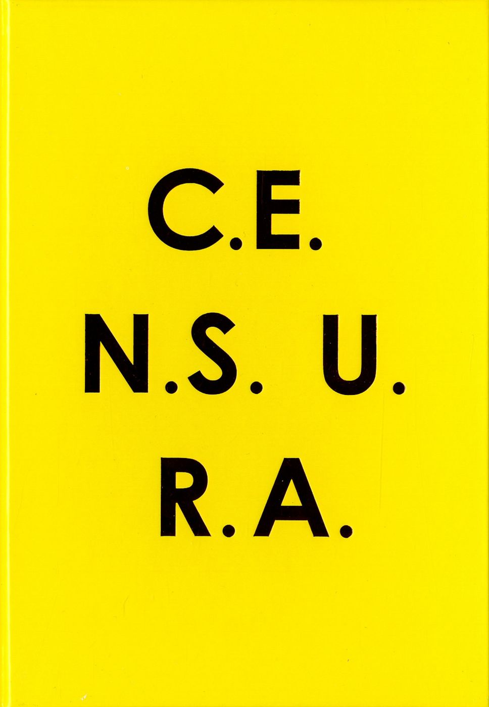 Julián Barón: C.E.N.S.U.R.A. (CENSURA), Limited Edition (with Type-C Print)