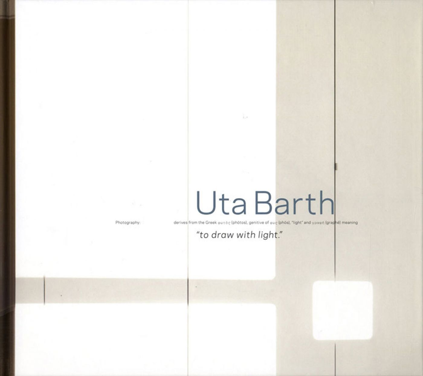 "Blind Spot Series 03: Uta Barth: to draw with light, Deluxe Limited Edition (with Loose Archival Pigment Print ""Untitled (2012.LE)"" from the Series ""... and to draw a bright white line with light"")"
