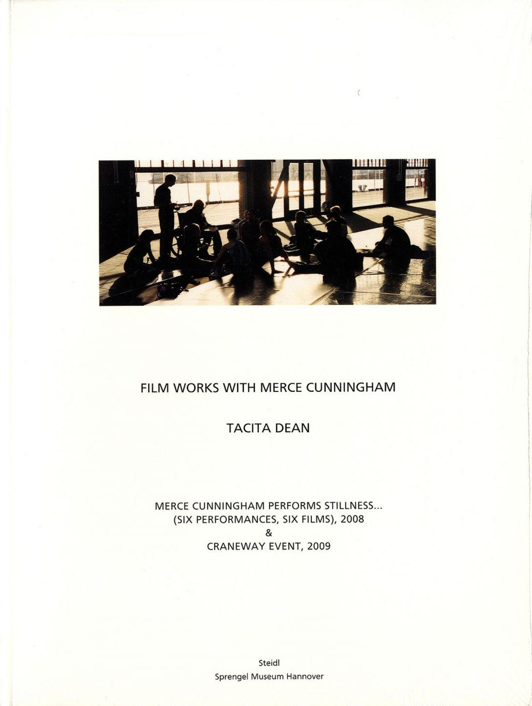 Tacita Dean: Film Works with Merce Cunningham