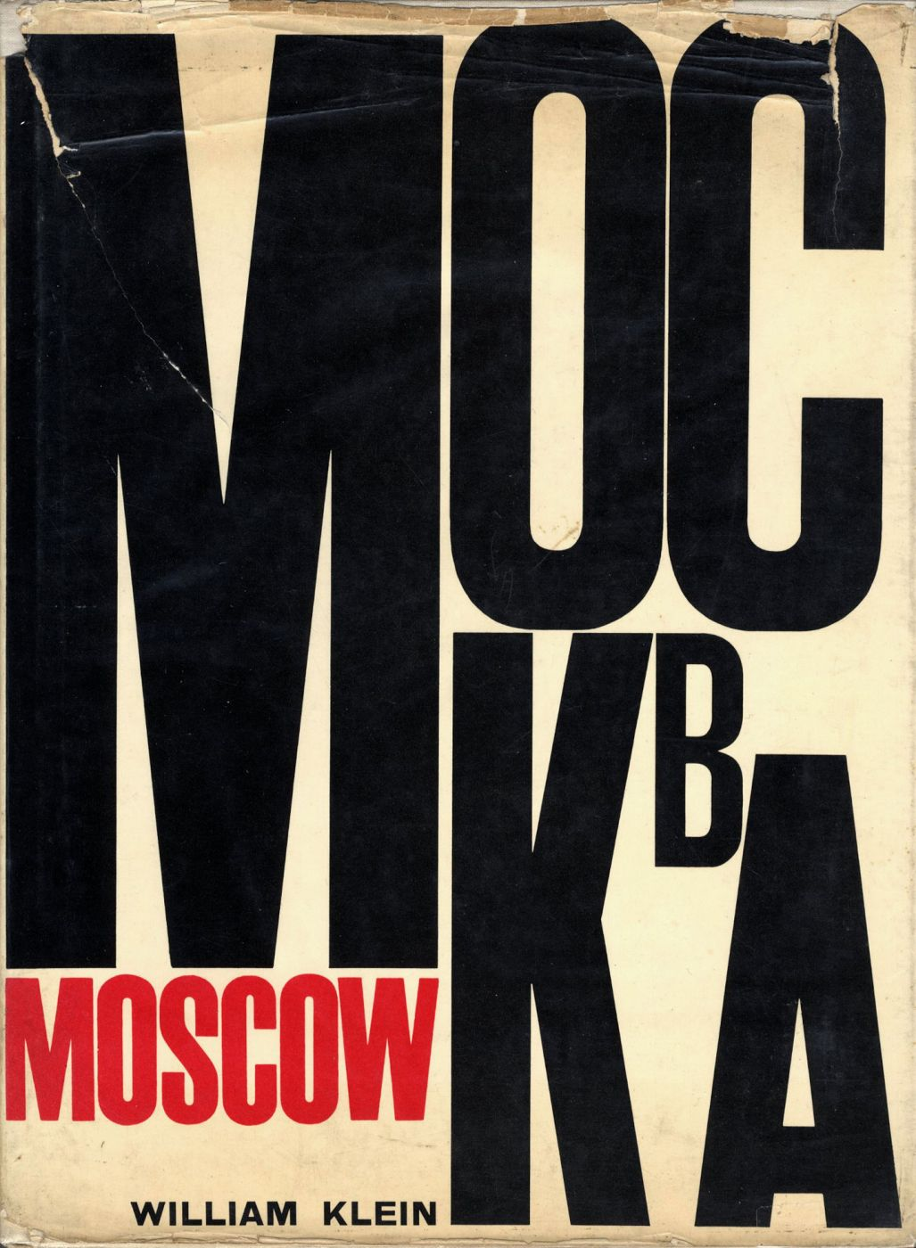 William Klein: Moscow / Mockba (First English Edition) [SIGNED]