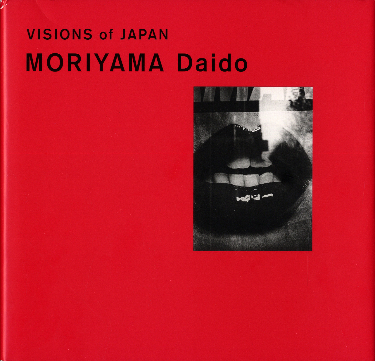 MORIYAMA Daido: Visions of Japan [SIGNED]