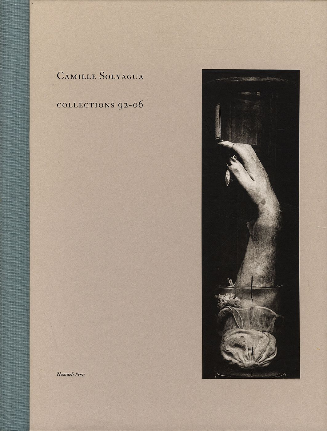 Camille Solyagua: Collections 92-06