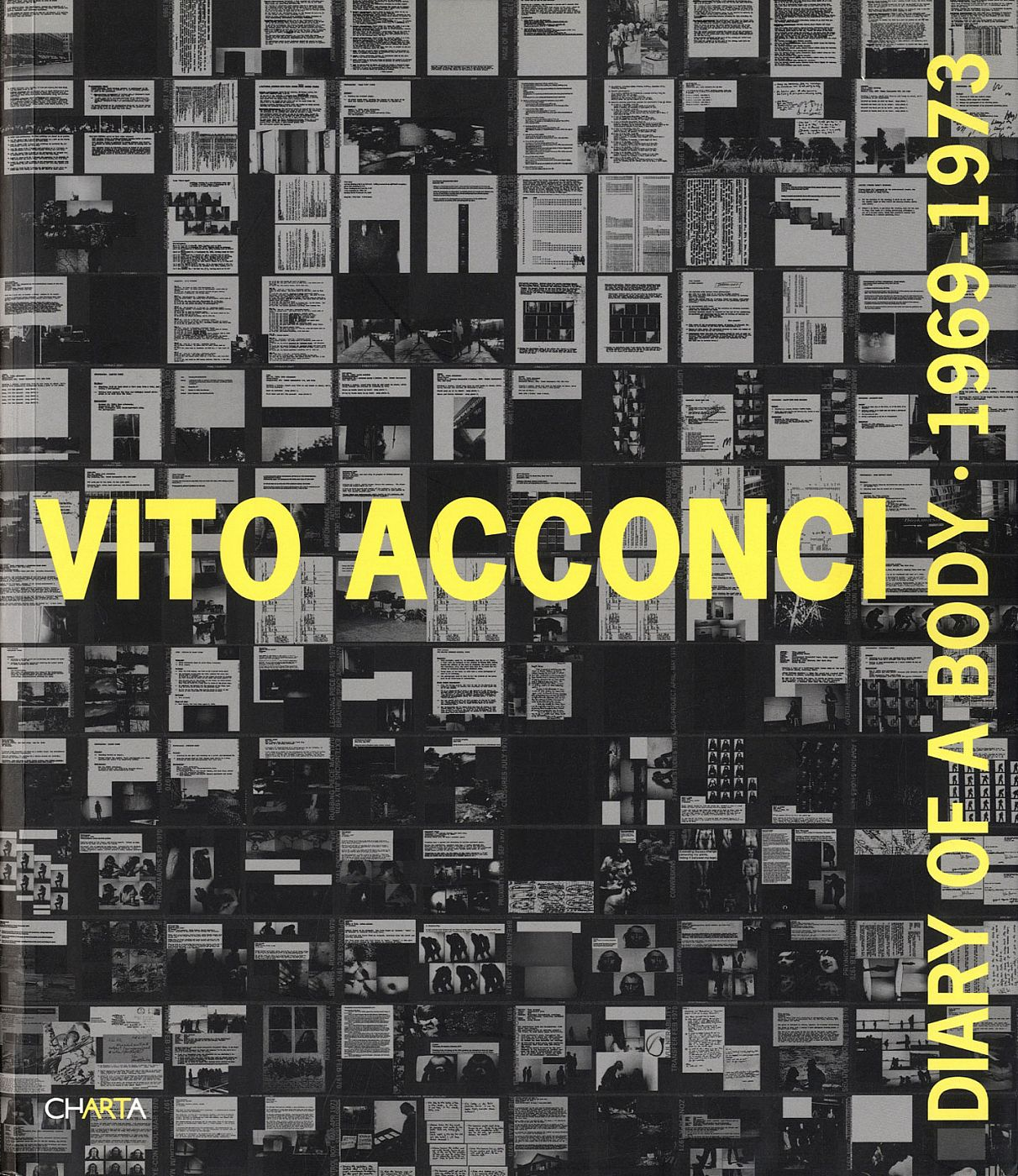 Vito Acconci: Diary of a Body 1969-1973 [SIGNED]