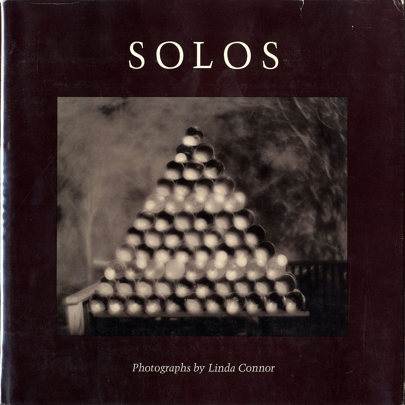 Solos: Photographs by Linda Connor [SIGNED & INSCRIBED]