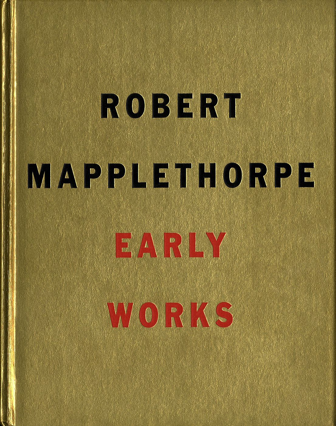 Robert Mapplethorpe: Early Works 1970-1974 (Robert Miller Gallery)