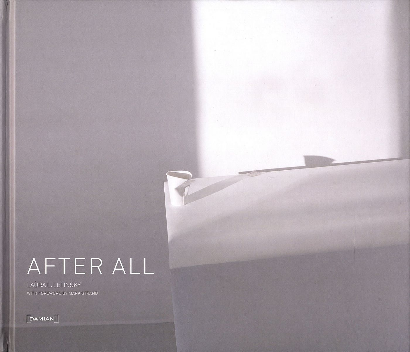 Laura Letinsky: After All