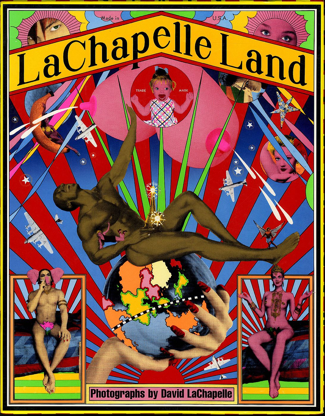 LaChapelle Land: Photographs by David LaChapelle (First Edition) [SIGNED]