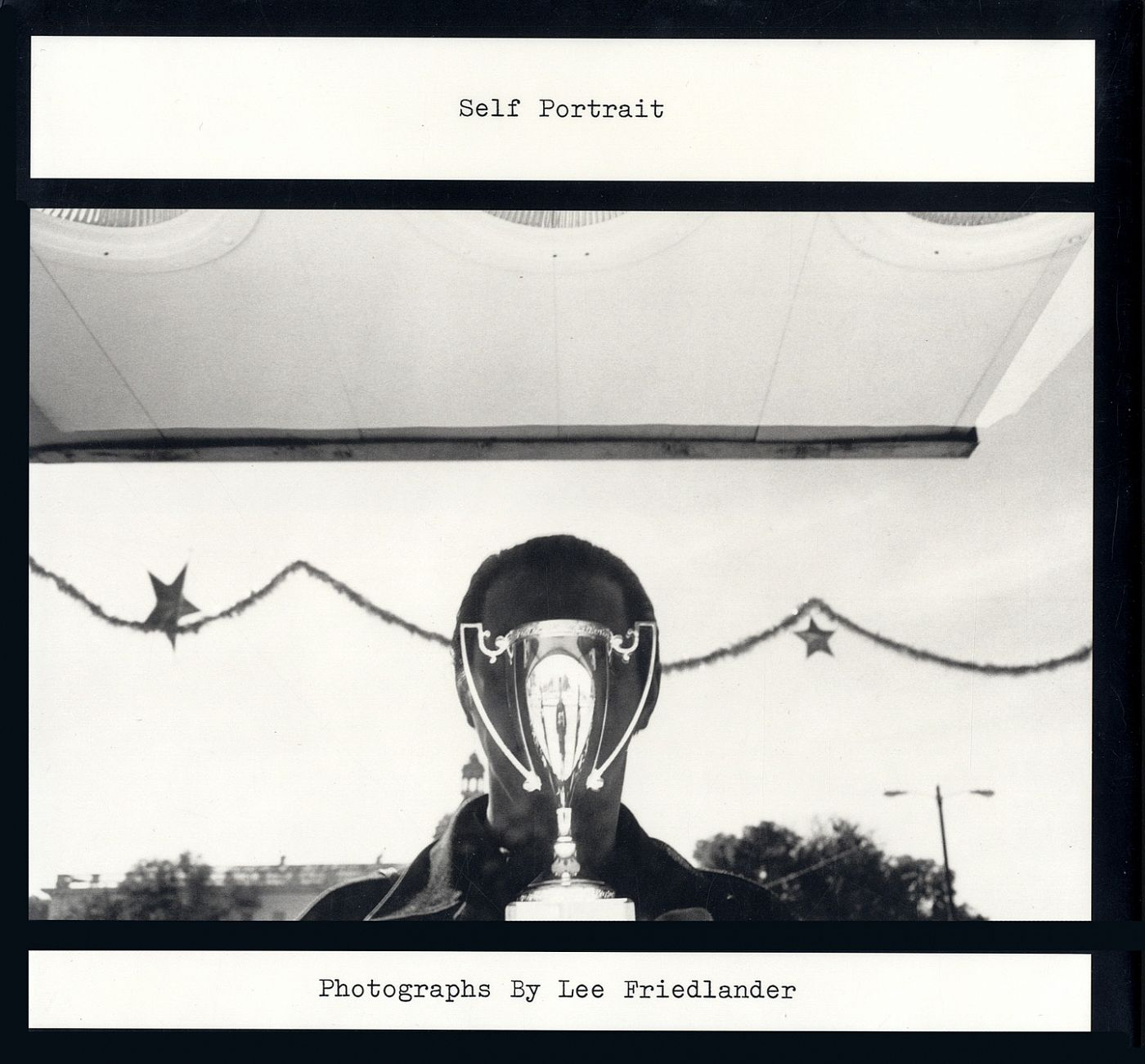 Self Portrait: Photographs by Lee Friedlander (Third Revised Hardcover Edition, MoMA, New York) [SIGNED]