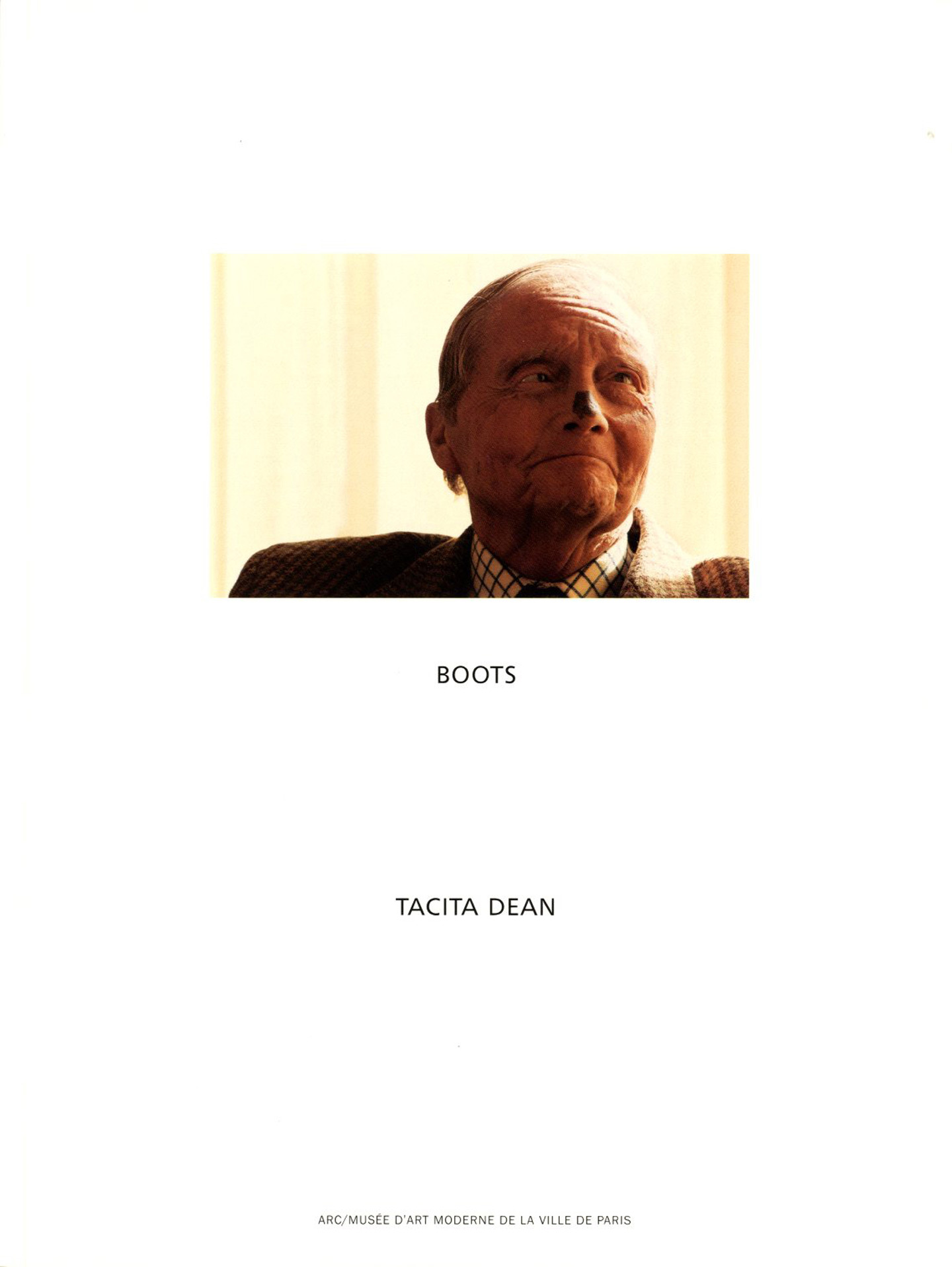 Tacita Dean: Seven Books (Selected Writings, 12.10.02 - 21.12.02, W.G. Sebald, The Russian Ending, Boots, Complete Works and Filmography 1991-2003, and Essays)