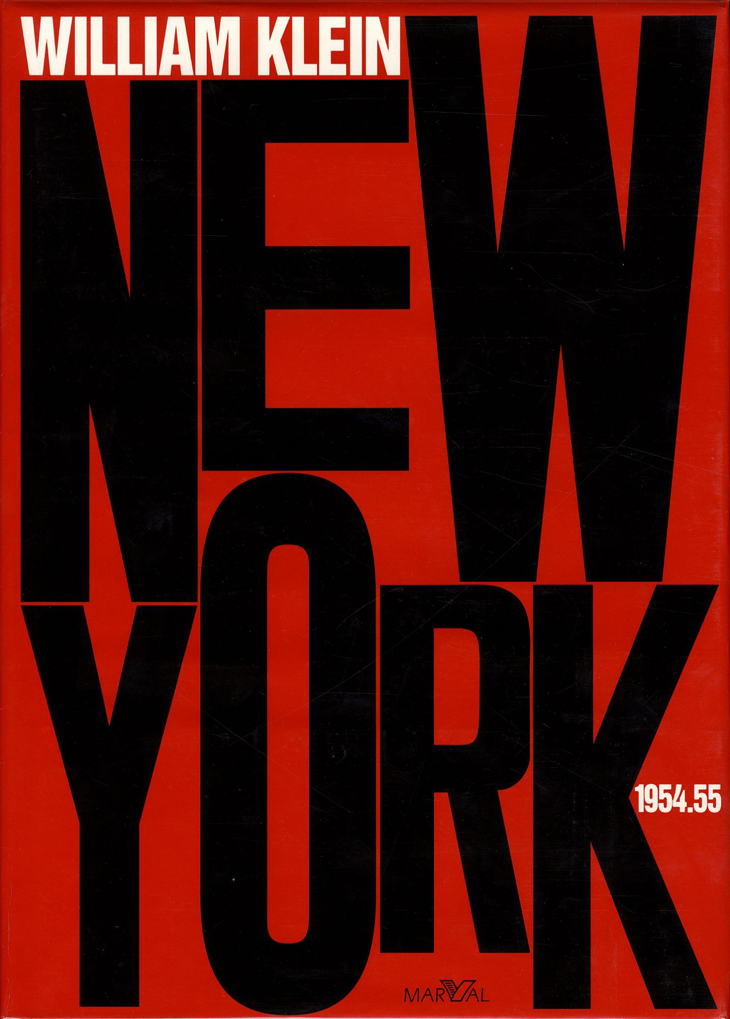 William Klein: New York 1954-55: Life is Good & Good For You In New York: Trance Witness Revels (1995 French Edition) [SIGNED]