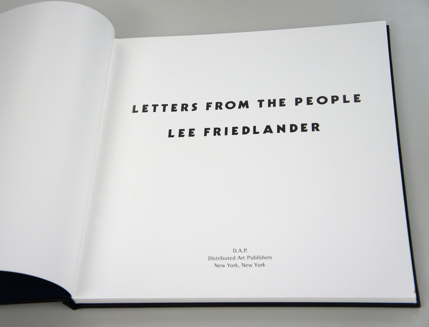 "Lee Friedlander: Letters from the People (Special Limited Edition with One Vintage Gelatin Silver Print: ""H"")"