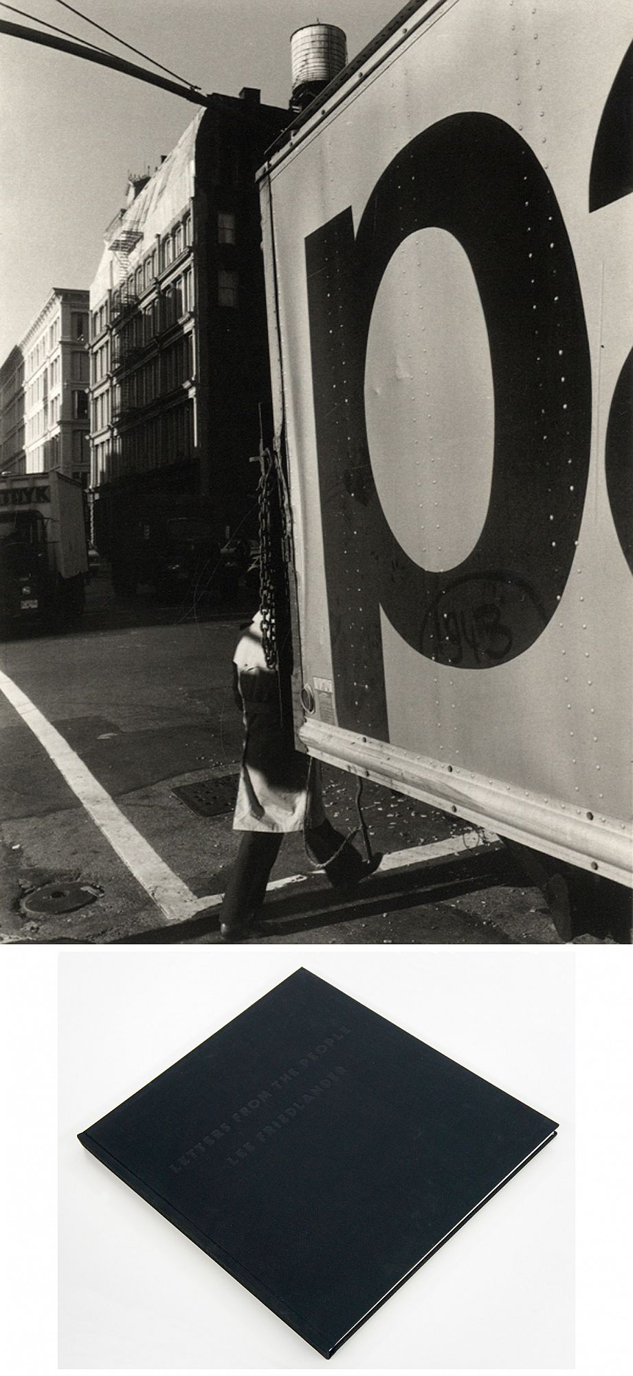 "Lee Friedlander: Letters from the People (Special Limited Edition with One Vintage Gelatin Silver Print: ""P"")"