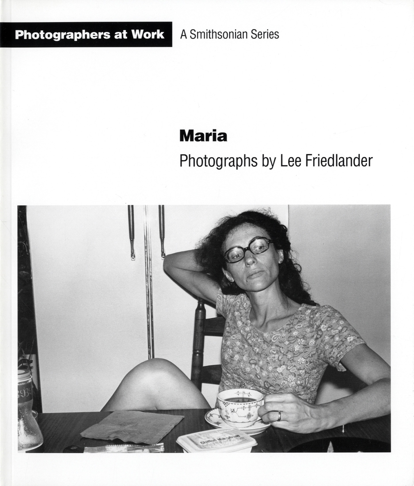 Maria: Photographs by Lee Friedlander (A Smithsonian Series) [SIGNED]