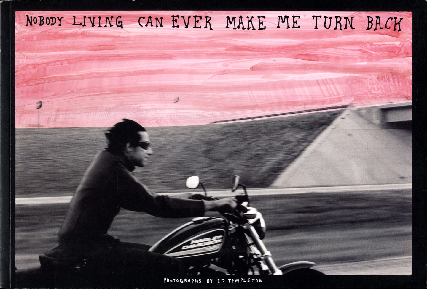 Ed Templeton: Nobody Living Can Ever Make Me Turn Back: From Denver to Chicago on Emerica's Wild Ride 2006