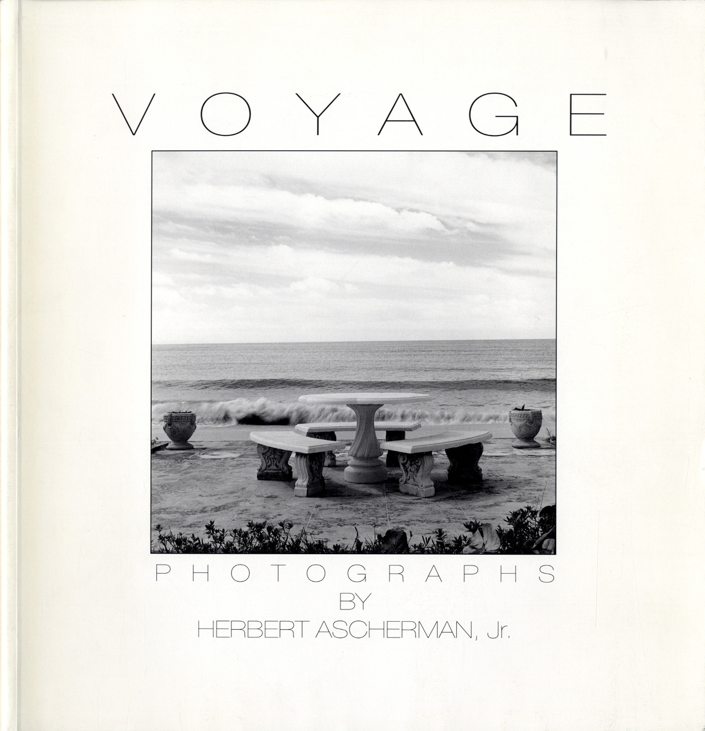 Voyage: Photographs by Herbert Ascherman, Jr. [SIGNED]