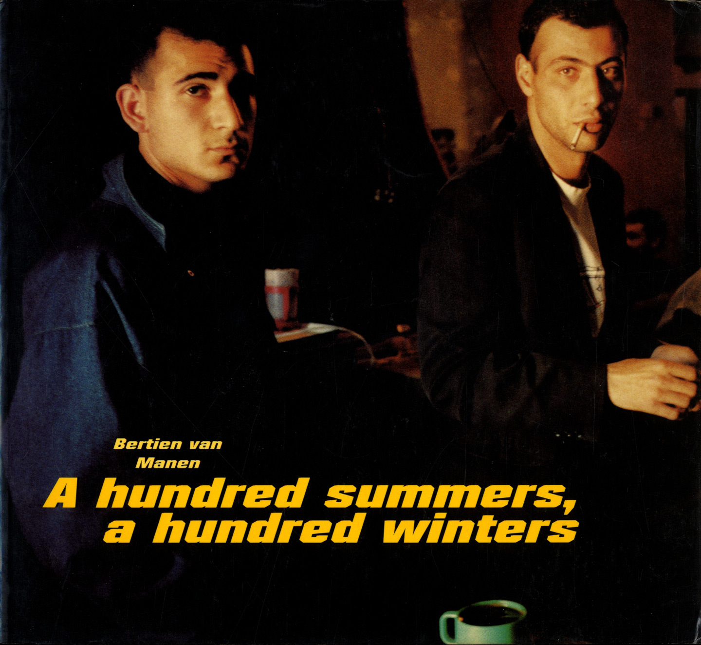 Bertien van Manen: A Hundred Summers, A Hundred Winters