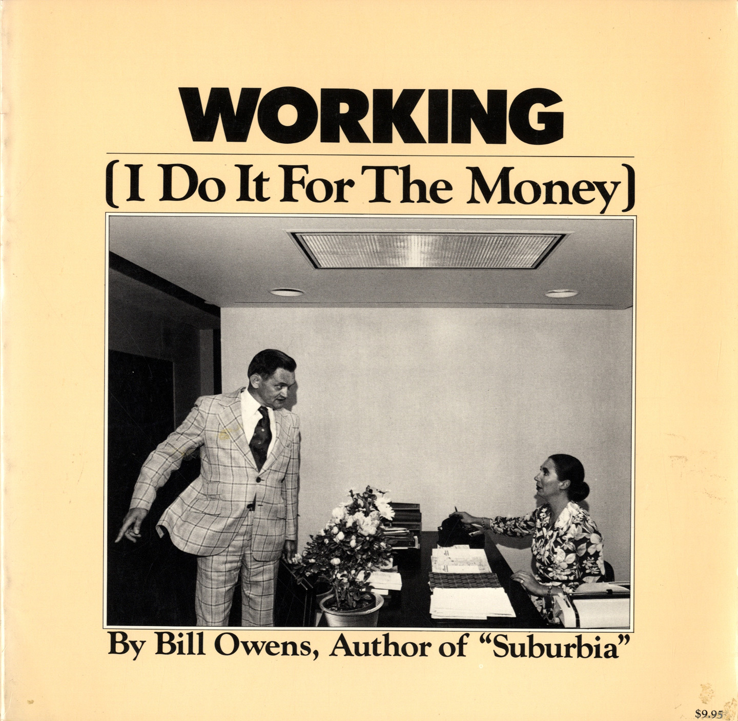 Bill Owens: Working (I Do It For the Money)