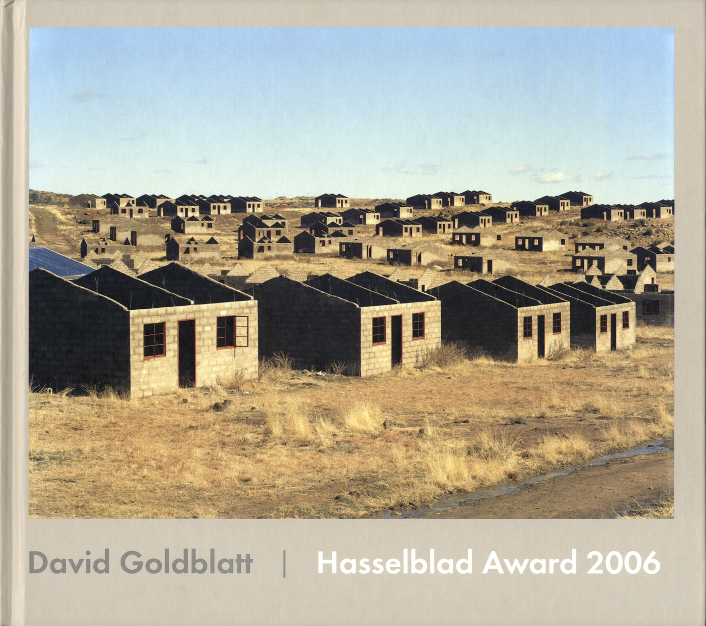 David Goldblatt: Photographs (Hasselblad Award 2006)