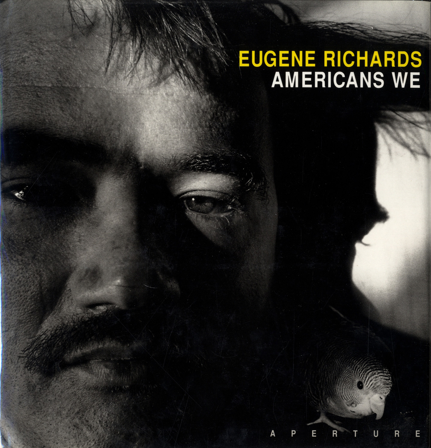 Americans We: Photographs and Notes by Eugene Richards [SIGNED]