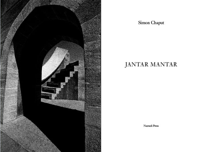 Simon Chaput: Jantar Mantar, Special Limited Edition (with Print)