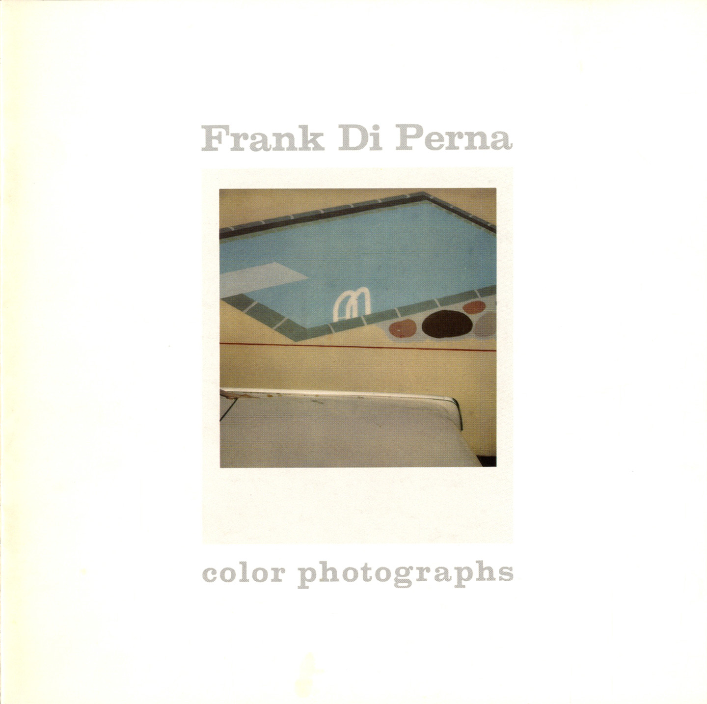 Photography at the Corcoran Series: Frank DiPerna: Color Photographs