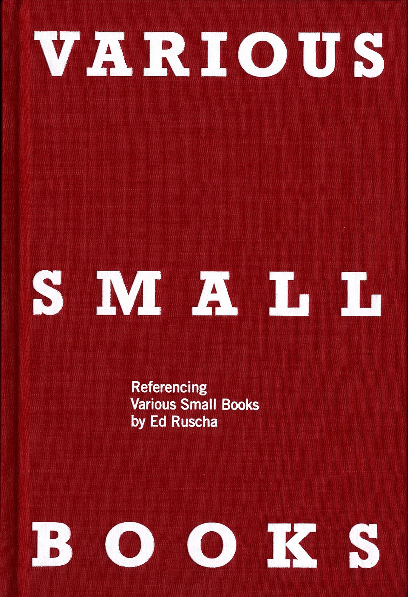 Various Small Books: Referencing Various Small Books by Ed Ruscha [SIGNED by Ruscha]