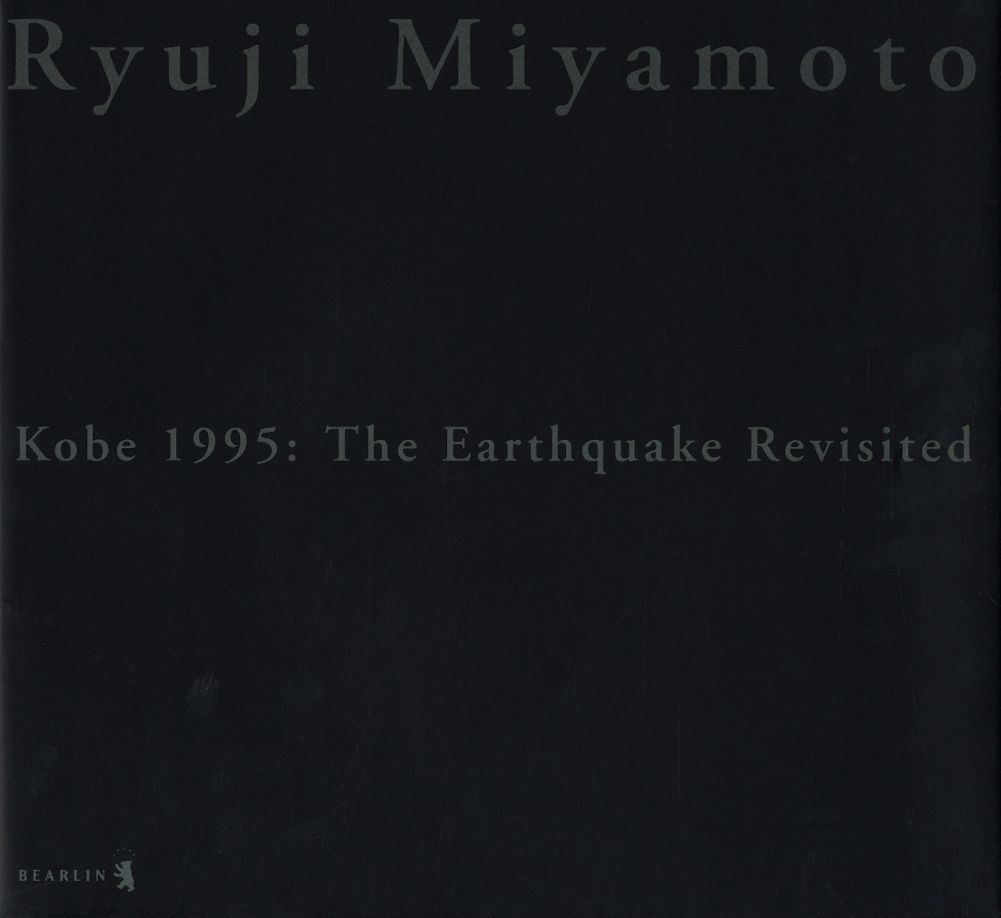 Ryuji Miyamoto: Kobe 1995: The Earthquake Revisited (First Edition) [SIGNED]