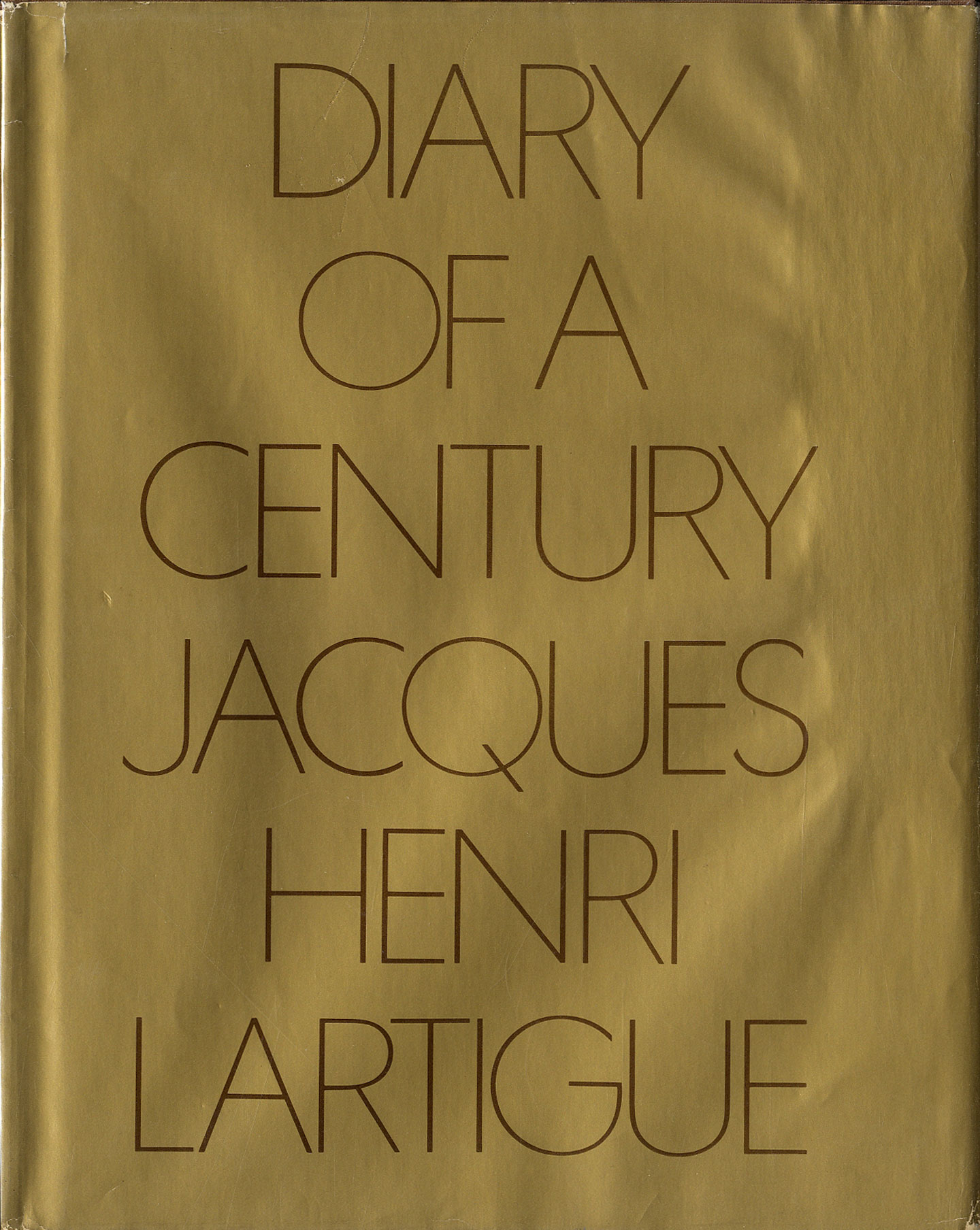 Jacques-Henri Lartigue: Diary of a Century (Second Printing)