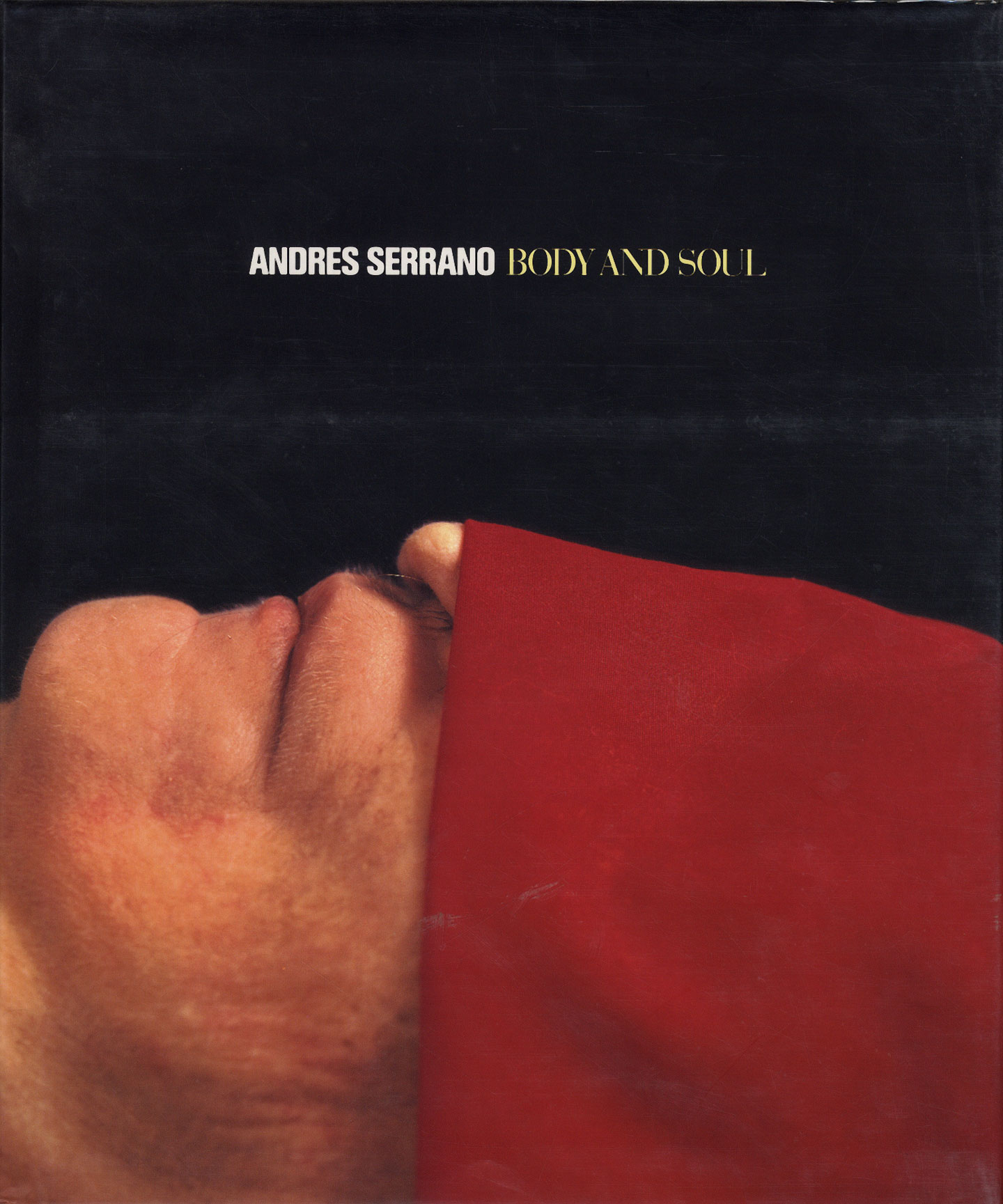 Andres Serrano: Body and Soul [SIGNED]