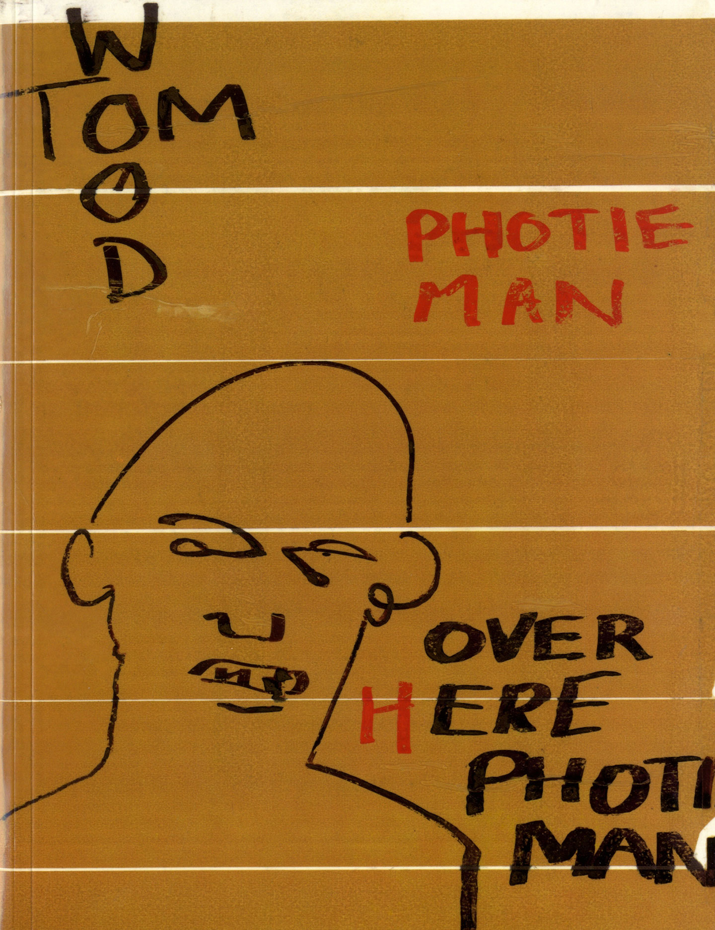 Tom Wood: Photie Man [SIGNED]