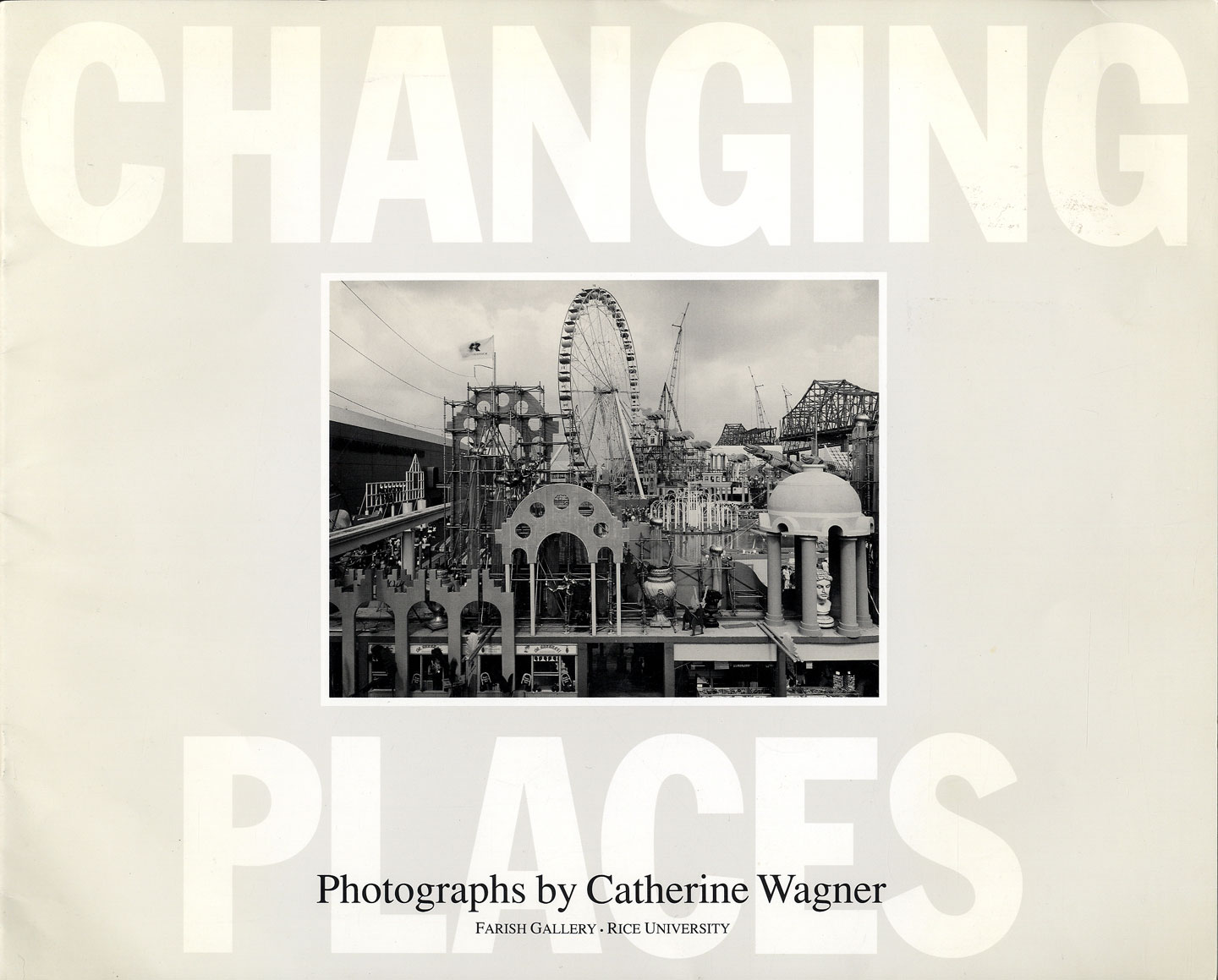 Catherine Wagner: Changing Places [SIGNED]