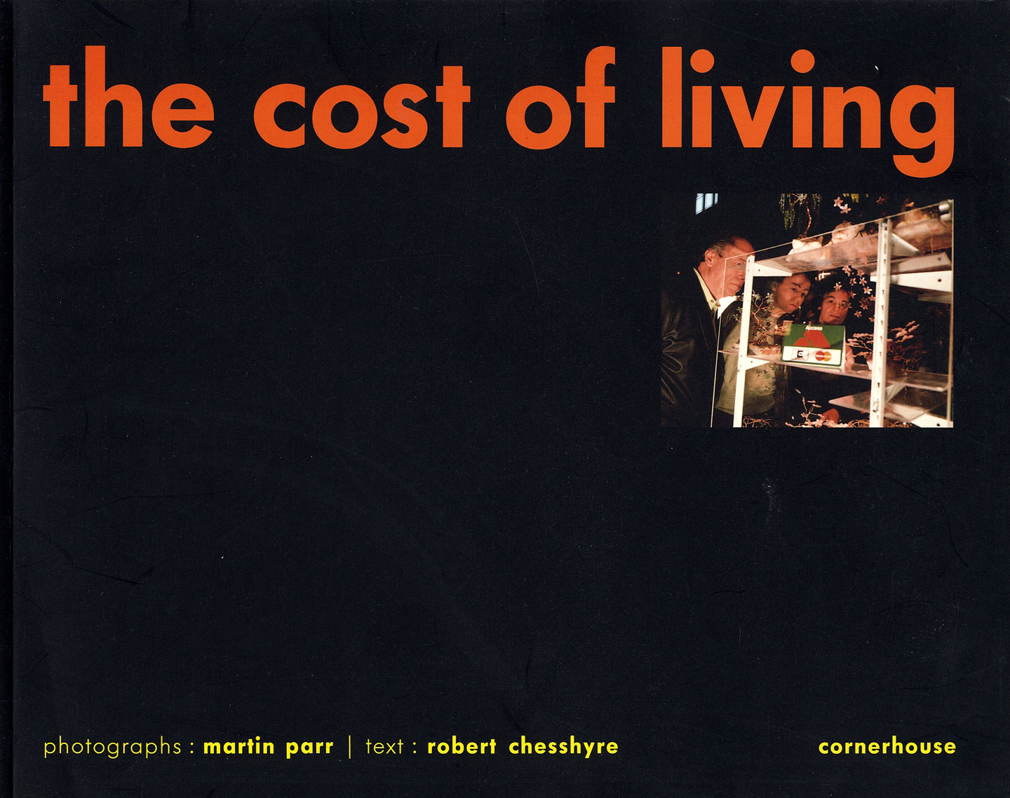 Martin Parr: The Cost of Living [SIGNED]