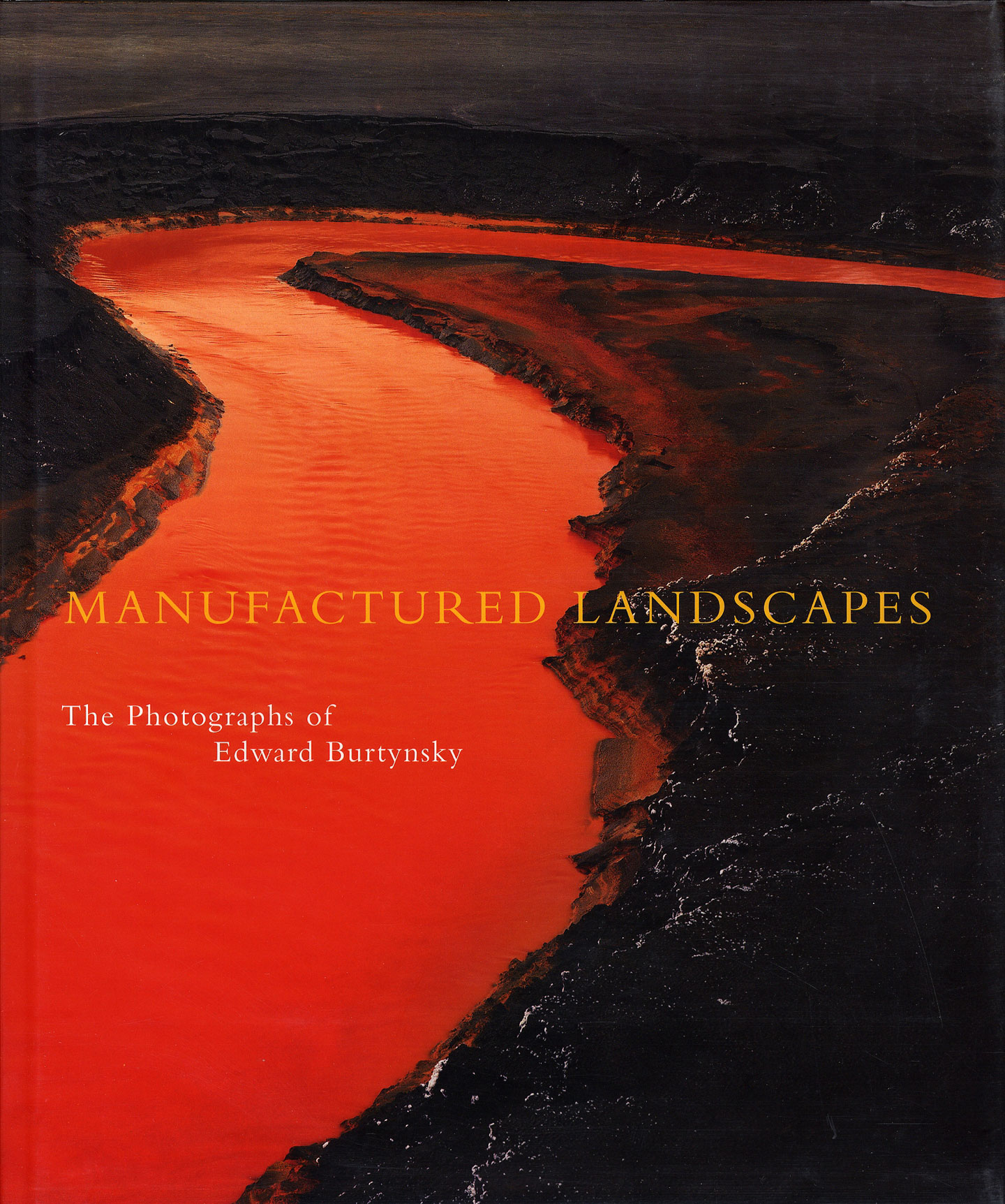 Edward Burtynsky: Manufactured Landscapes (First Printing)