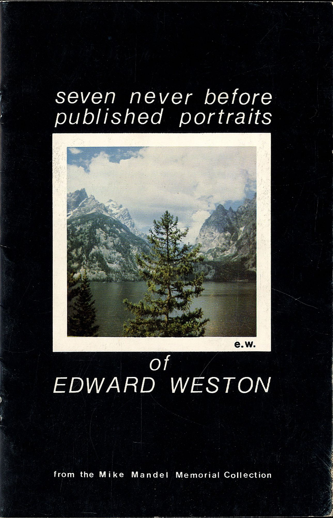 Mike Mandel: Seven Never Before Published Portraits of Edward Weston, from the Mike Mandel Memorial Collection [SIGNED]