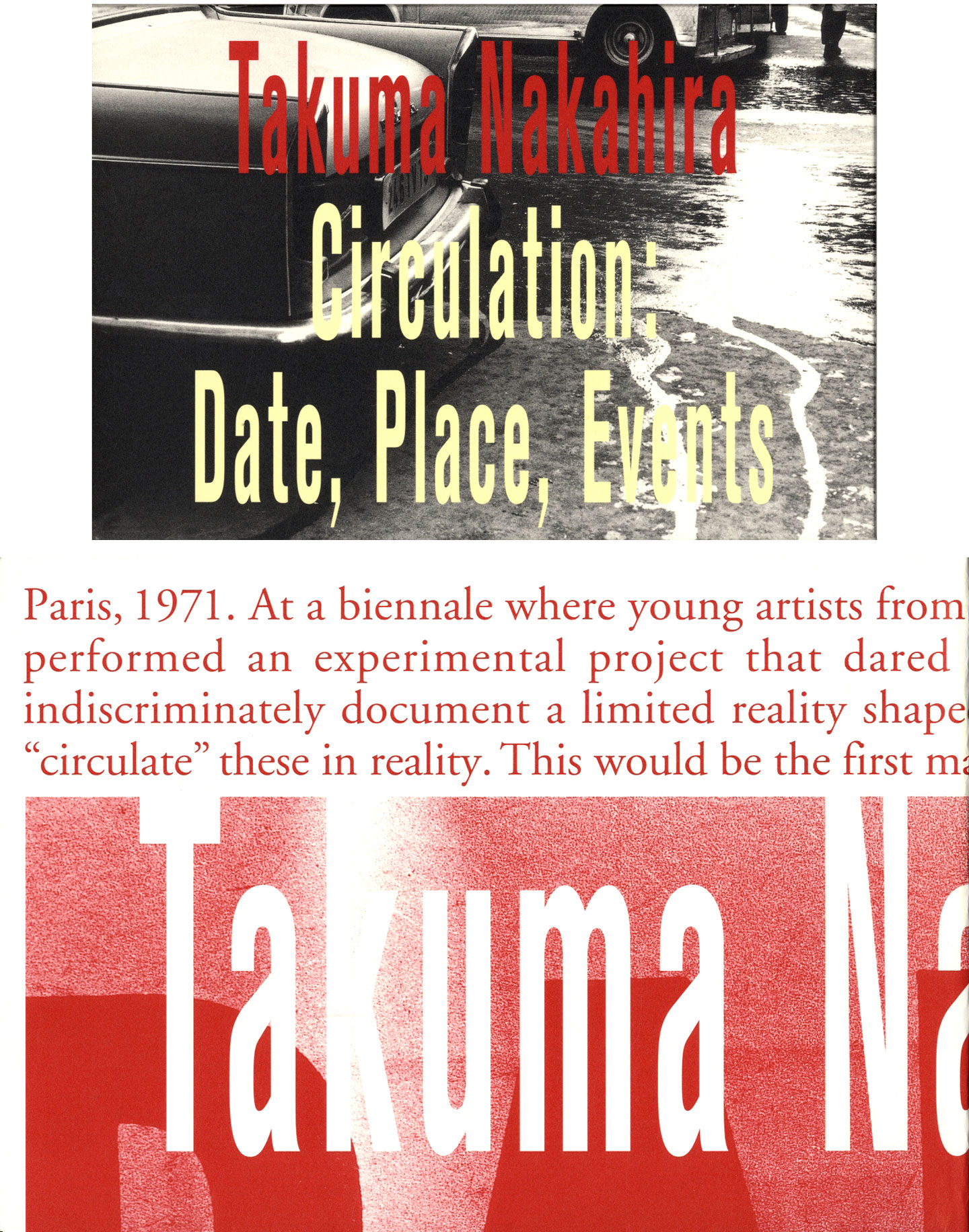 Takuma Nakahira: Circulation: Date, Place, Events (with 2 Posters)