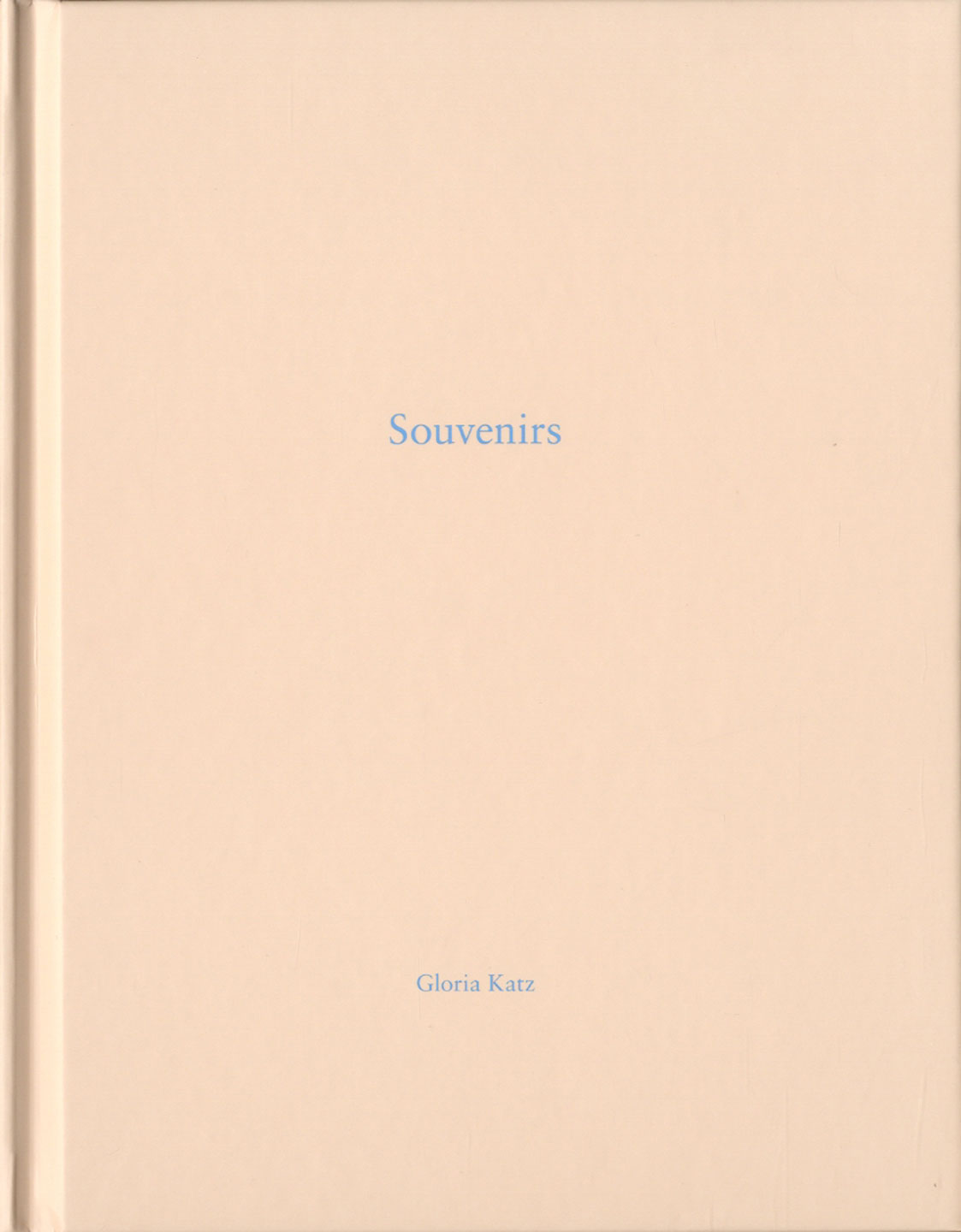 Gloria Katz: Souvenirs (One Picture Book #100), Limited Edition (with Print)