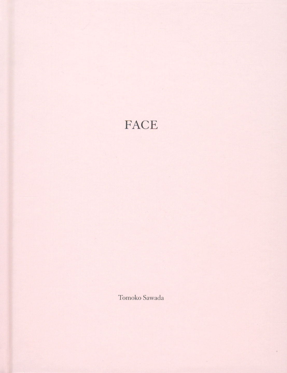 Tomoko Sawada: Face (One Picture Book #99), Limited Edition (with Print Variant 2 of 12)