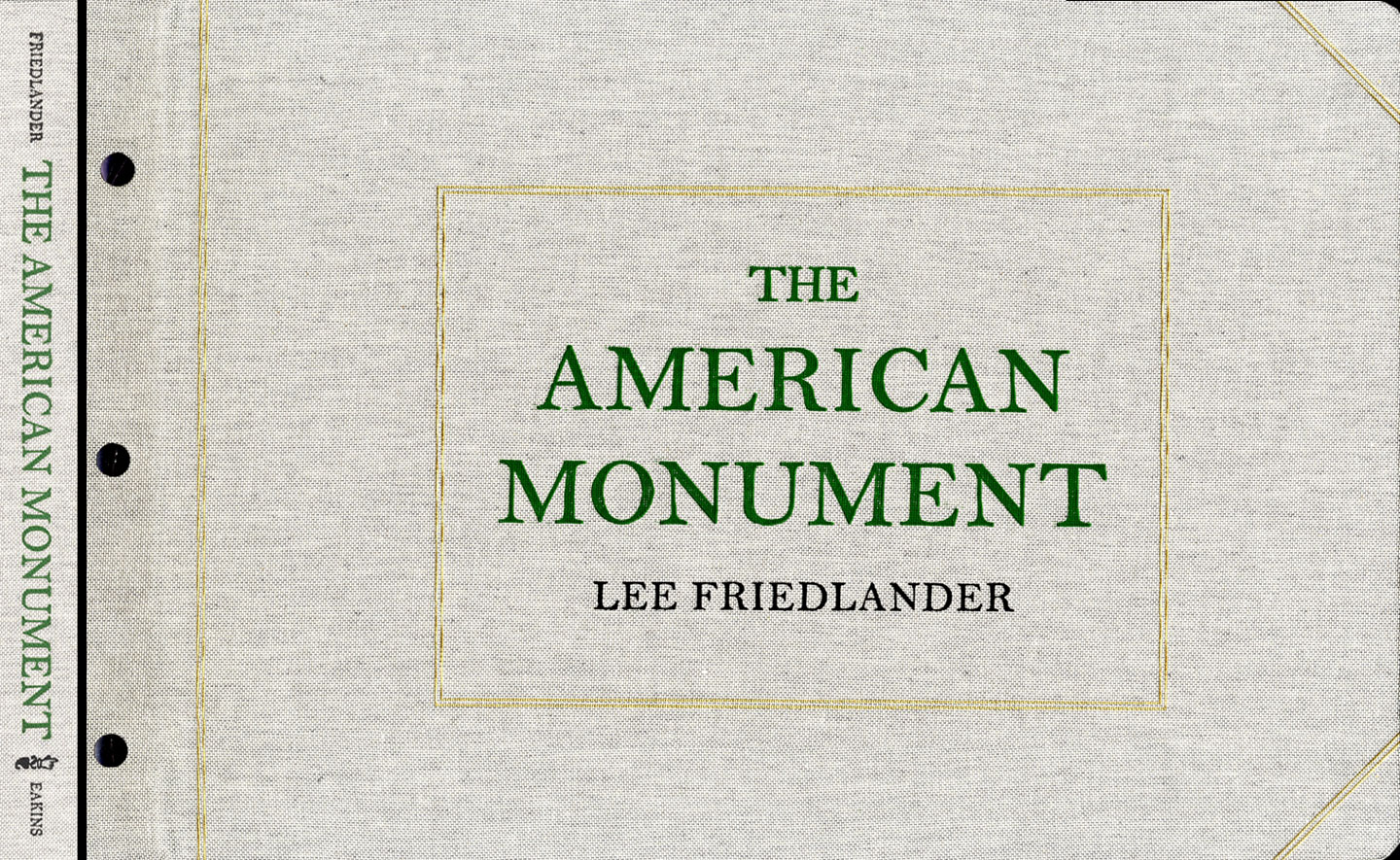 Lee Friedlander: The American Monument (Eakins Press Reissue) [SIGNED]