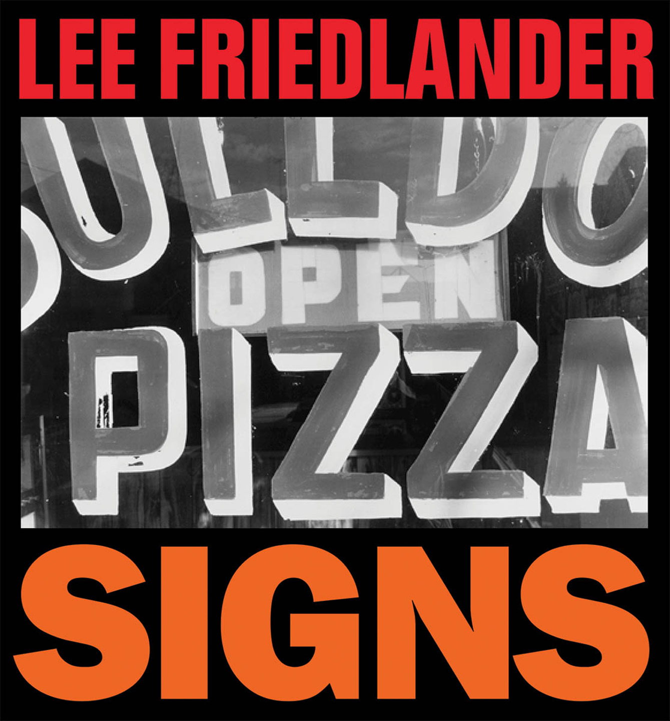 Lee Friedlander: Signs [SIGNED]