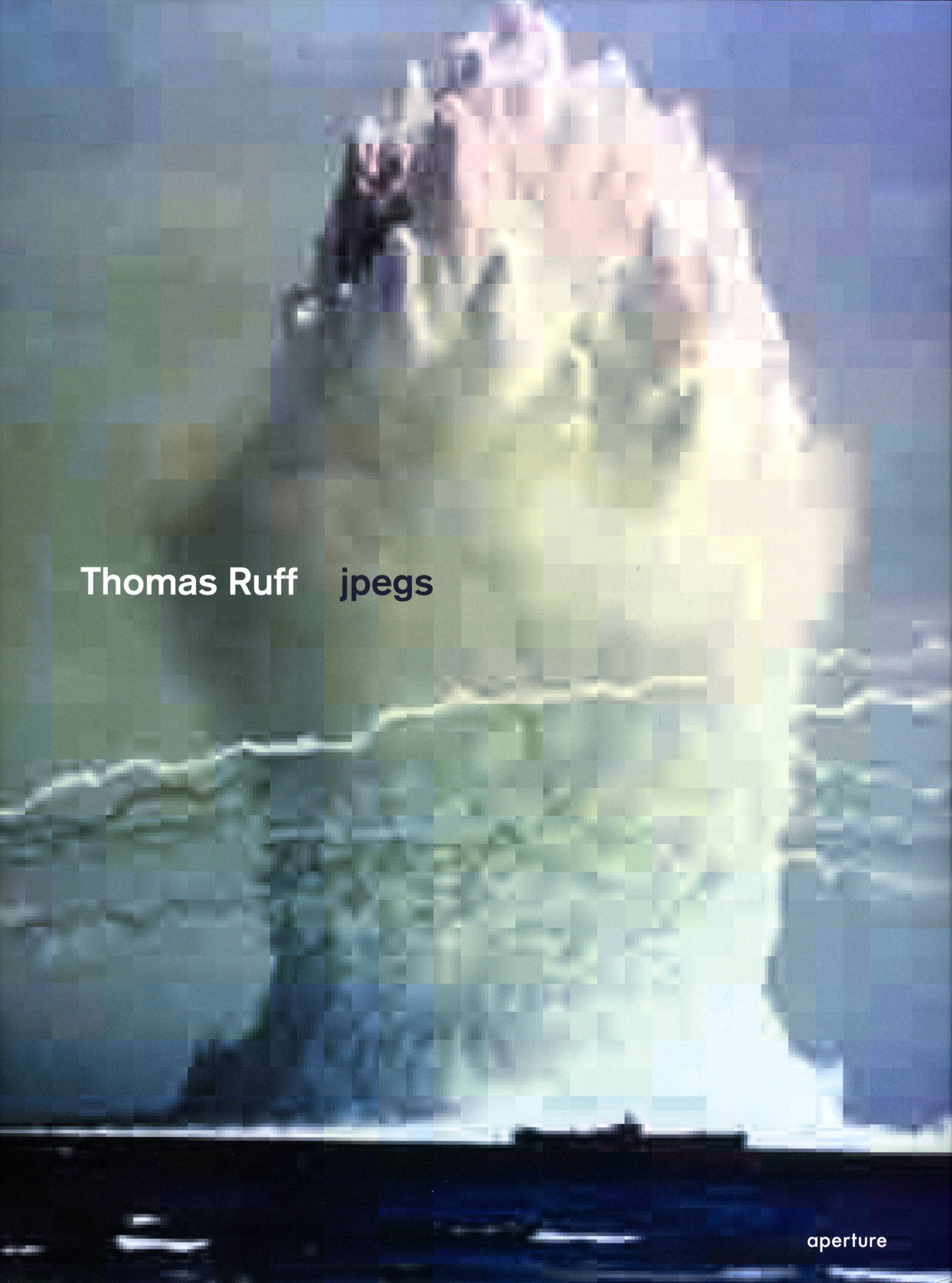 Thomas Ruff: Jpegs [SIGNED]