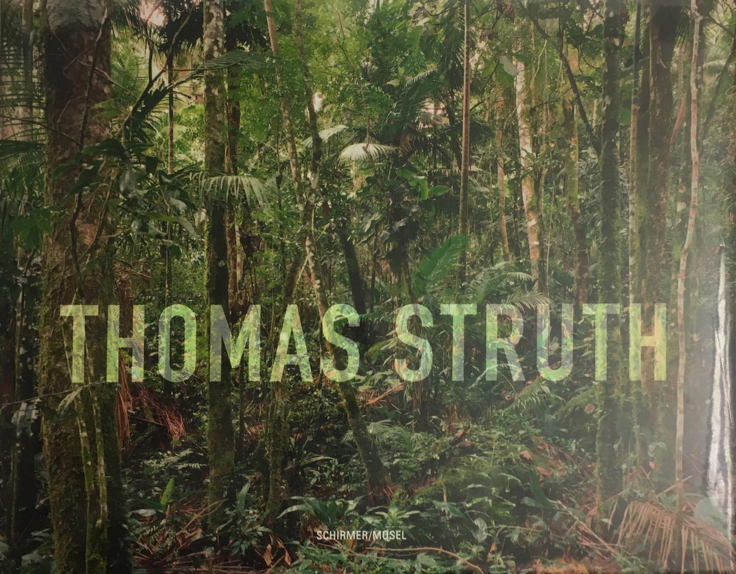 Thomas Struth: New Pictures from Paradise [SIGNED]