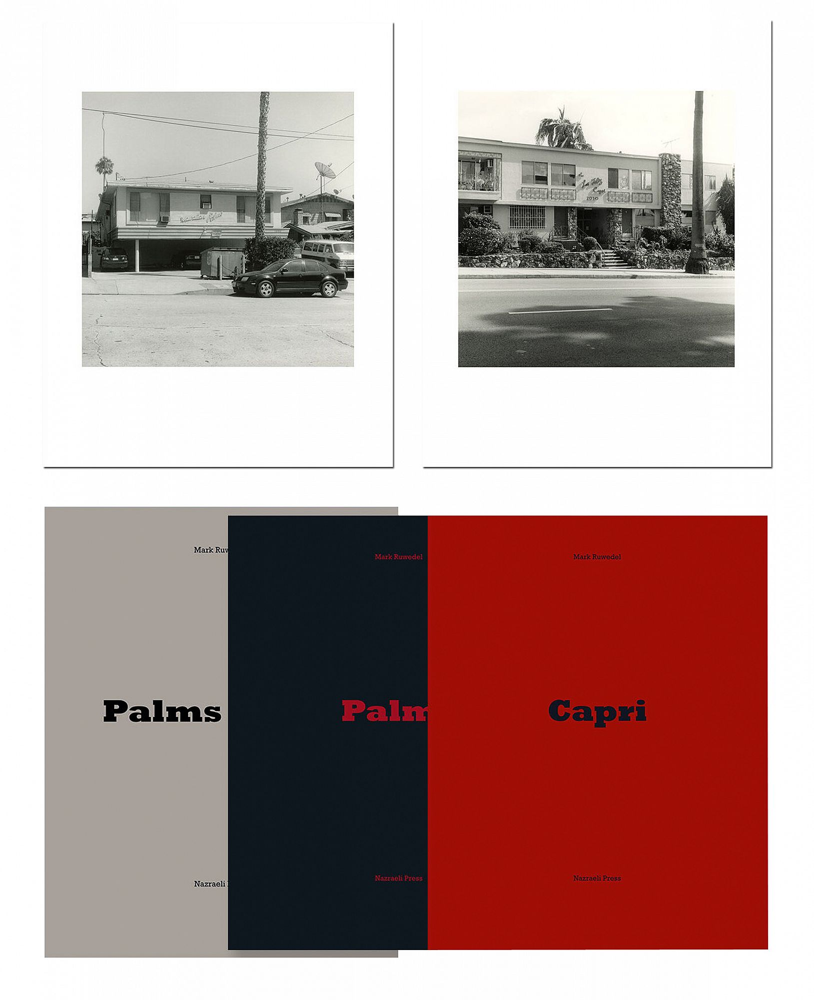Mark Ruwedel: Palms Capri, Special Limited Edition (with Two Gelatin Silver Prints)