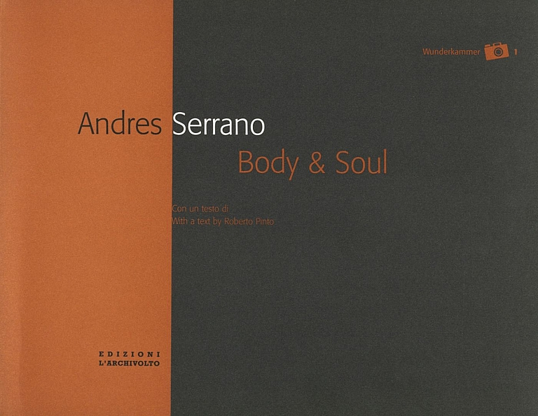 Andres Serrano: Body and Soul, Portfolio