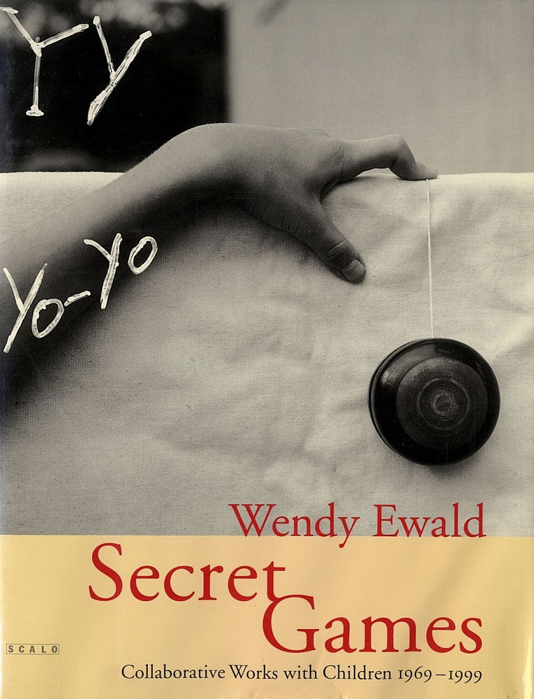Wendy Ewald: Secret Games, Collaborative Works with Children 1969-1999 [SIGNED