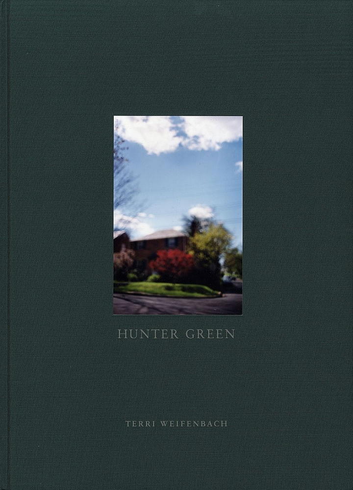 Terri Weifenbach: Hunter Green, Limited Edition (with Tipped-In Type-C Print) [SIGNED]
