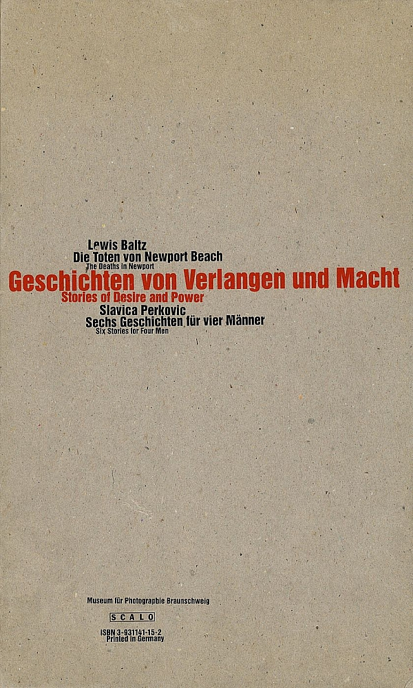 Lewis Baltz and Slavica Perkovic: Geschichten von Verlangen und Macht (Stories of Desire and...