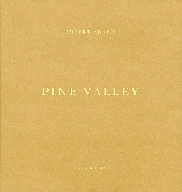 Robert Adams: Pine Valley [SIGNED
