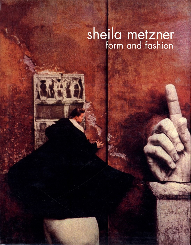 Sheila Metzner: Form and Fashion
